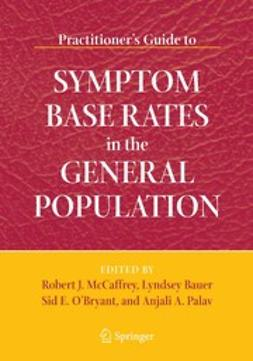 Bauer, Lyndsey - Practitioner's Guide to Symptom Base Rates in the General Population, e-kirja