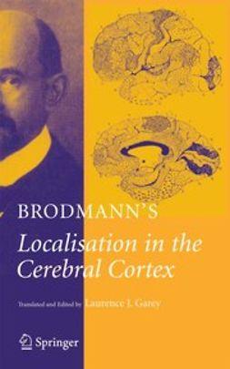 Brodmann, K. - Brodmann's Localisation in the Cerebral Cortex, ebook