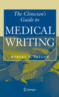 Taylor, Robert B. - The Clinician's Guide to Medical Writing, ebook