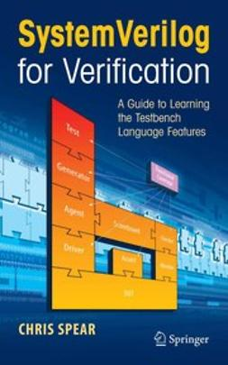 Spear, Chris - Systemverilog for Verification, ebook