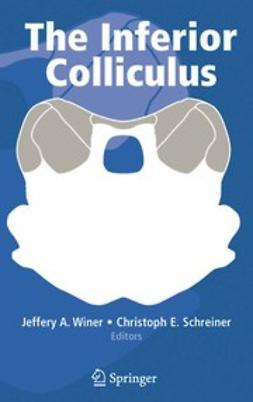Schreiner, Christoph E. - The Inferior Colliculus, ebook
