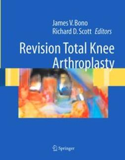 Bono, James V. - Revision Total Knee Arthroplasty, ebook