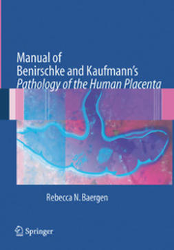 Baergen, Rebecca N. - Manual of Benirschke and Kaufmann's, ebook