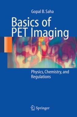 Saha, Gopal B. - Basics of PET Imaging, ebook