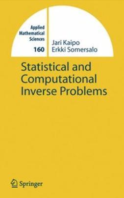 Kaipio, Jari P. - Statistical and Computational Inverse Problems, ebook