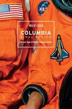 Chien, Philip - Columbia Final Voyage, e-kirja