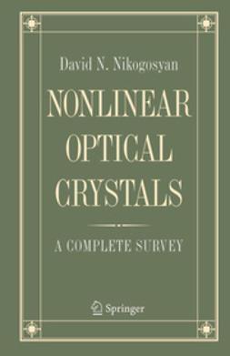 Nikogosyan, David N. - Nonlinear Optical Crystals: A Complete Survey, ebook