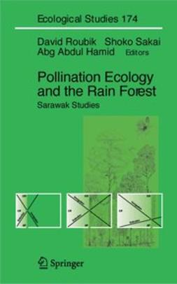 Karim, Abang A. Hamid - Pollination Ecology and the Rain Forest, ebook