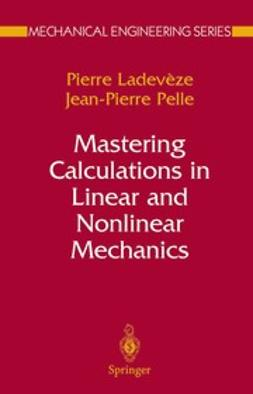 Gloyna, Ernest F. - Mastering Calculations in Linear and Nonlinear Mechanics, ebook
