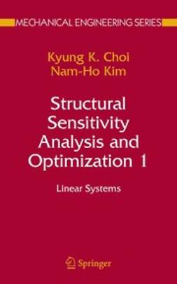 Choi, Kyung K. - Structural Sensitivity Analysis and Optimization 1, ebook
