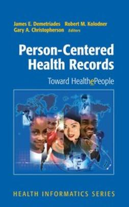 Christopherson, Gary A. - Person-Centered Health Records, e-bok