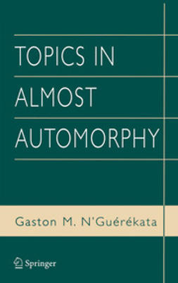 N'Guérékata, Gaston M. - Topics in Almost Automorphy, ebook