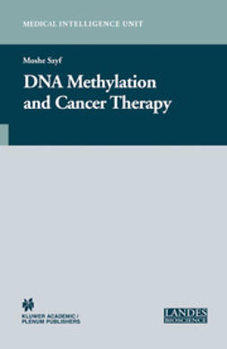 Szyf, Moshe - DNA Methylation and Cancer Therapy, ebook