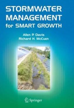 Davis, Allen P. - Stormwater Management for Smart Growth, ebook