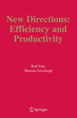 Färe, Rolf - New Directions:Efficiency and Productivity, ebook