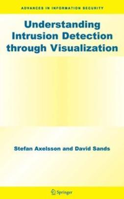 Axelsson, Stefan - Understanding Intrusion Detection Through Visualization, ebook
