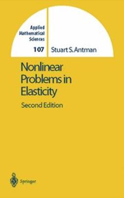 Antman, Stuart S. - Nonlinear Problems of Elasticity, ebook