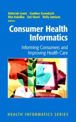 Eysenbach, Gunther - Consumer Health Informatics, ebook