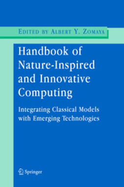 Zomaya, Albert Y. - Handbook of Nature-Inspired and Innovative Computing, ebook