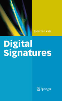 Katz, Jonathan - Digital Signatures, ebook
