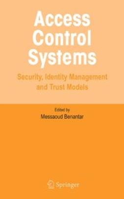 Benantar, Messaoud - Access Control Systems, ebook
