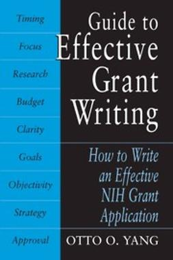 Yang, Otto O. - Guide to Effective Grant Writing, ebook