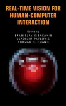 Huang, Thomas S. - Real-Time Vision for Human-Computer Interaction, ebook