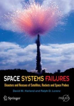 Harland, David M. - Space Systems Failures, ebook