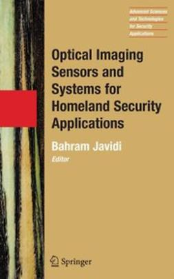 Javidi, Bahram - Optical Imaging Sensors and Systems for Homeland Security Applications, ebook