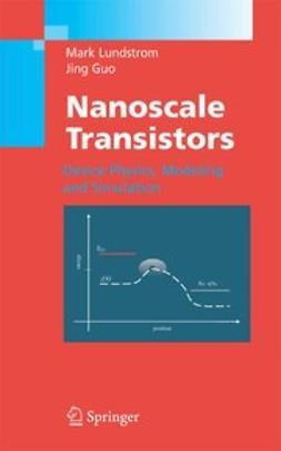 Guo, Jing - Nanoscale Transistors, ebook
