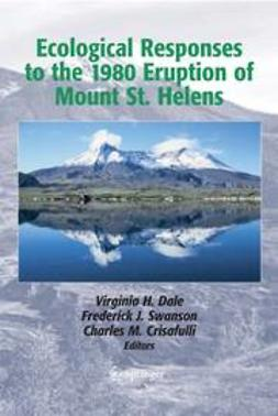 Crisafulli, Charles M. - Ecological Responses to the 1980 Eruption of Mount St. Helens, ebook