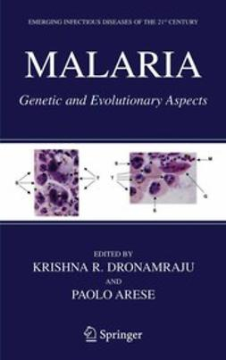 Arese, Paolo - Malaria: Genetic and Evolutionary Aspects, ebook