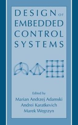 Adamski, Marian Andrzej - Design of Embedded Control Systems, ebook