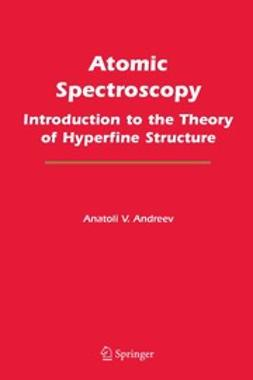 Atomic Spectroscopy: Introduction to the Theory of Hyperfine Structure