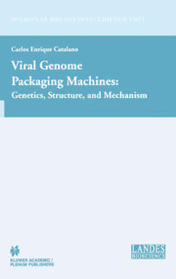 Catalano, Carlos Enrique - Viral Genome Packaging Machines: Genetics, Structure, and Mechanism, ebook