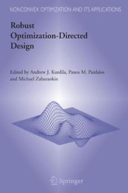 Kurdila, Andrew J. - Robust Optimization-Directed Design, ebook