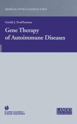 Prud'homme, Gérald J. - Gene Therapy of Autoimmune Diseases, ebook