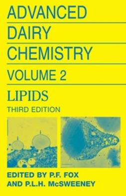Fox, P. F. - Advanced Dairy Chemistry Volume 2 Lipids, ebook