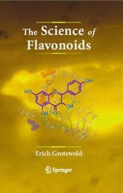 Grotewold, Erich - The Science of Flavonoids, ebook