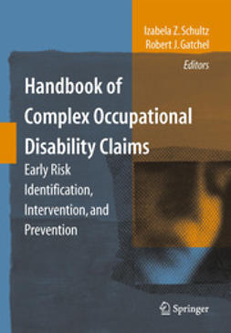 Gatchel, Robert J. - Handbook of Complex Occupational Disability Claims, ebook