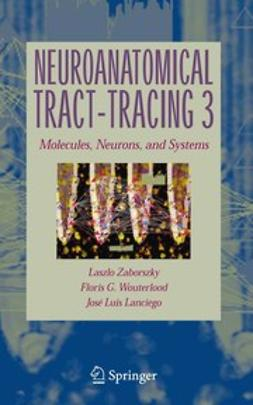 Lanciego, José Luis - Neuroanatomical Tract-Tracing 3, ebook