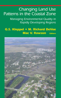 DeVoe, M. Richard - Changing Land Use Patterns in the Coastal Zone, e-bok