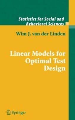 Linden, Wim J. - Linear Models for Optimal Test Design, ebook