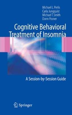 Benson-Jungquist, Carla - Cognitive Behavioral Treatment of Insomnia, ebook