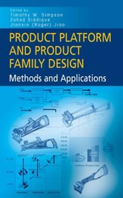 Jiao, Jianxin Roger - Product Platform and Product Family Design, ebook