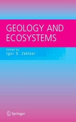 Marker, Brian - Geology and Ecosystems, ebook