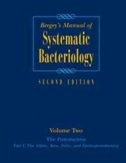 Brenner, Don J. - Bergey's Manual® of Systematic Bacteriology, ebook