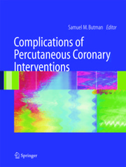Butman, Samuel M. - Complications of Percutaneous Coronary Interventions, ebook