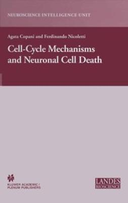 Copani, Agata - Cell-Cycle Mechanisms and Neuronal Cell Death, ebook