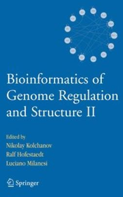 Hofestaedt, Ralf - Bioinformatics of Genome Regulation and Structure II, e-bok